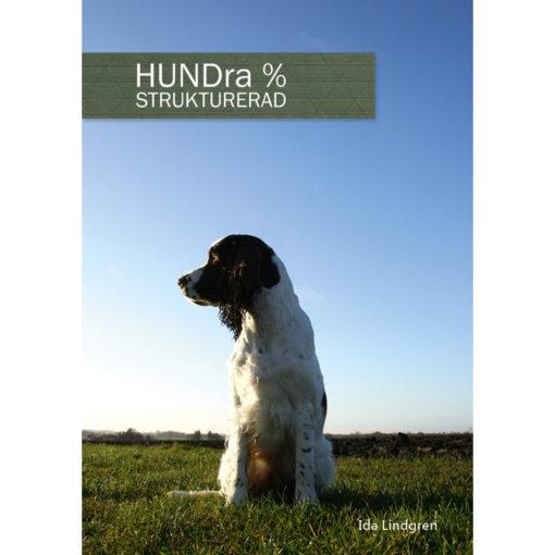 HUNDra % Strukturerad